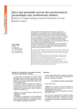 Vers une pérennité accrue des performances acoustiques des revêtements routiers Towards a longer lasting acoustical behaviour of road surface layers