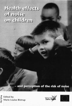 Health effects of noise on noise children - and perception of the risk noise.