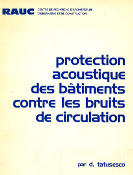 Protection acoustique des bâtiments contre les bruits de circulation