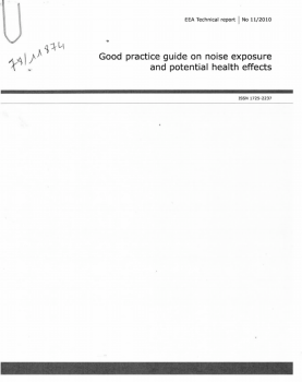 Good practice guide on noise exposure and potential health effects