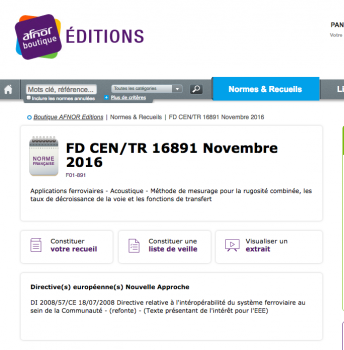 Fascicule de documentation FD CEN/TR 16891. Applications ferroviaires - Méthode de mesurage pour la rugosité combinée, les taux de décroissance de la voie et les fonctions de transfert
